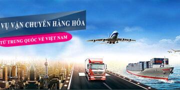 Địa chỉ đơn vị vận chuyển hàng từ Trung Quốc về Việt Nam